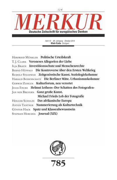 MERKUR Deutsche Zeitschrift für europäisches Denken: Nr. 785, Heft 10 / Oktober 2014