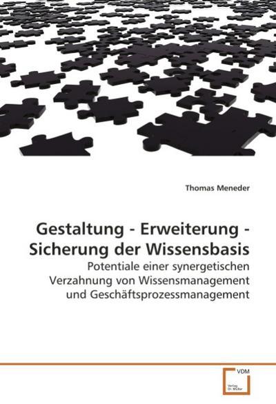 Gestaltung - Erweiterung - Sicherung der Wissensbasis
