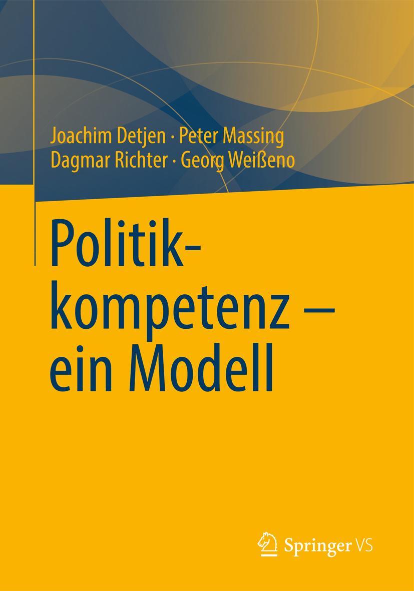 Politikkompetenz - ein Modell Joachim Detjen