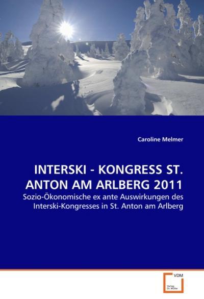 INTERSKI - KONGRESS ST. ANTON AM ARLBERG 2011