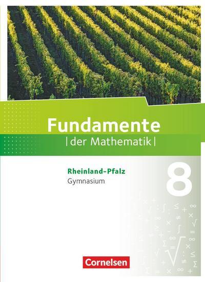 Fundamente der Mathematik 8. Schuljahr - Rheinland-Pfalz - Schülerbuch