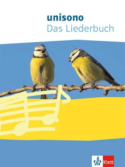 Unisono. Das Liederbuch für allgemein bildende Schulen. Klasse 5-10