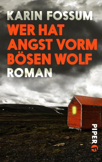 Wer hat Angst vorm bösen Wolf
