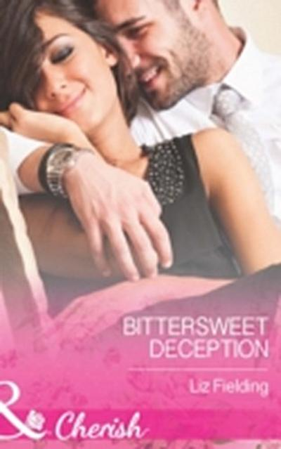 Bittersweet Deception (Mills & Boon Cherish)