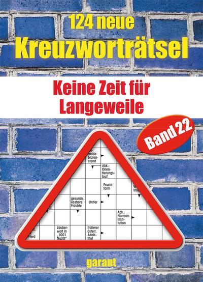 124 neue Kreuzworträtsel Band 22