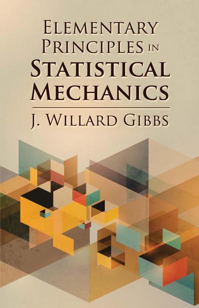 Elementary Principles in Statistical Mechanics