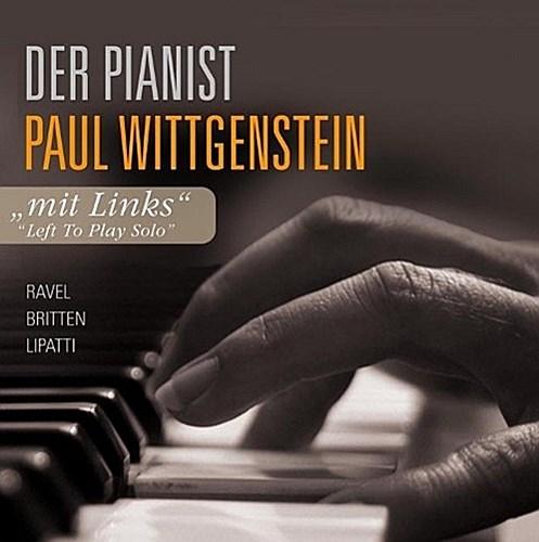 """""""""""Mit links"""""""" - Der Pianist Paul Wittgenstein Paul Wittgenstein"""