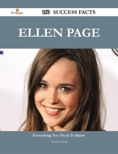 Ellen Page 160 Success Facts - Everything you need to know about Ellen Page