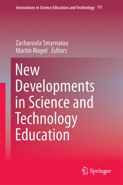 New Developments in Science and Technology Education