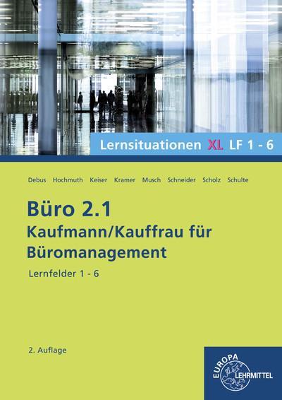Büro 2.1 - Lernsituationen XL1 LF 1-6