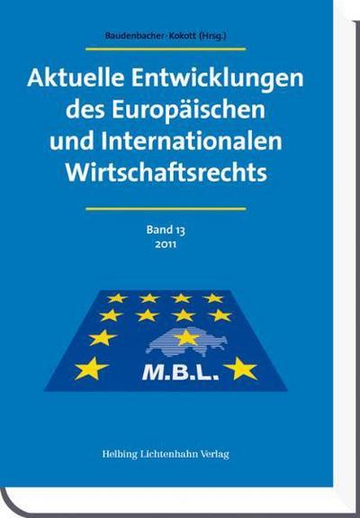 Aktuelle Entwicklungen des Europäischen und Internationalen Wirtschaftsrechts