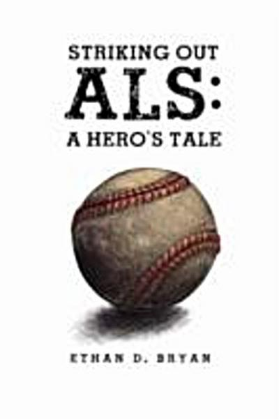 Striking Out ALS