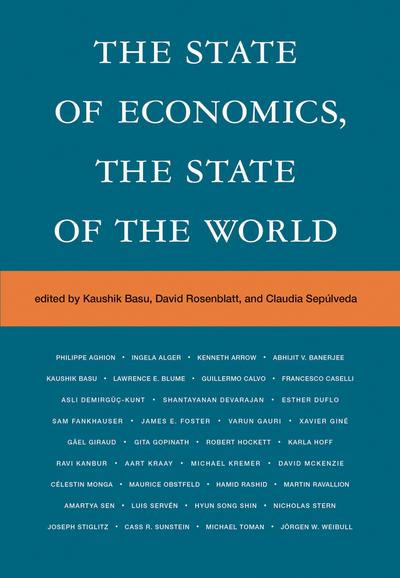 State of Economics, the State of the World