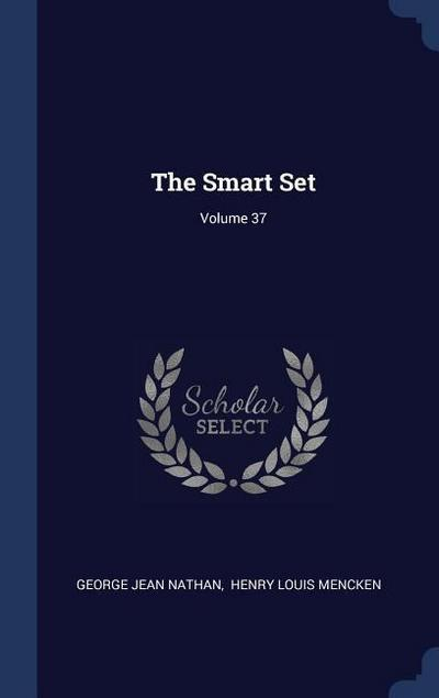 The Smart Set; Volume 37