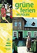 Grüne Ferien in Polen