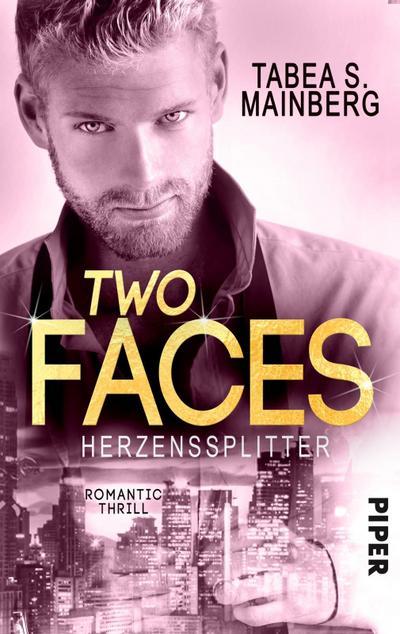 Two Faces - Herzenssplitter