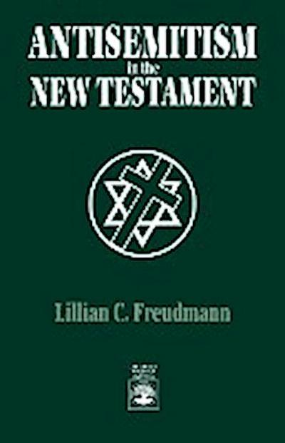 Antisemitism in the New Testament