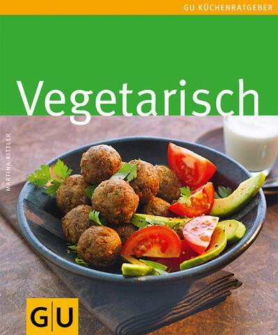 Vegetarisch (GU Küchenratgeber Relaunch 2006)