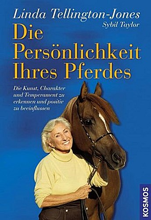 Die Persönlichkeit Ihres Pferdes Linda Tellington-Jones
