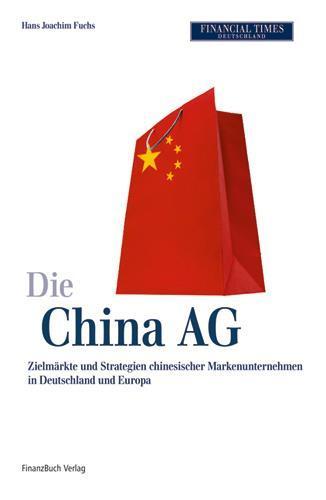 Die China AG Hans-Joachim Fuchs