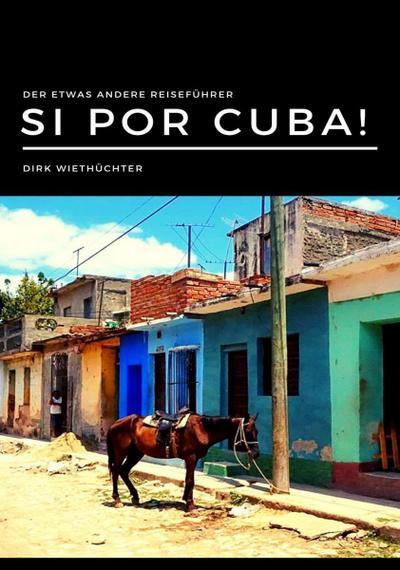 Si por Cuba!
