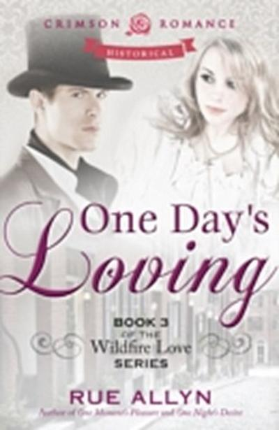 One Day's Loving