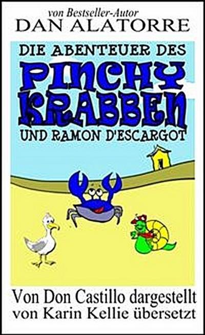 Die Abenteuer Des Pinchy Crab Und Ramon D'escargot
