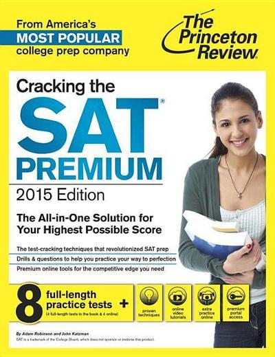Cracking the SAT with Online Premium Portal, 2015 Edition