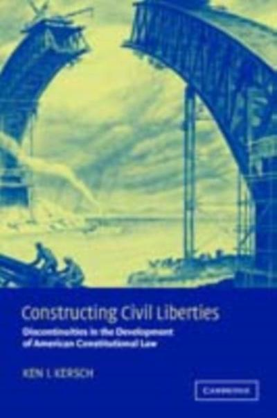 Constructing Civil Liberties