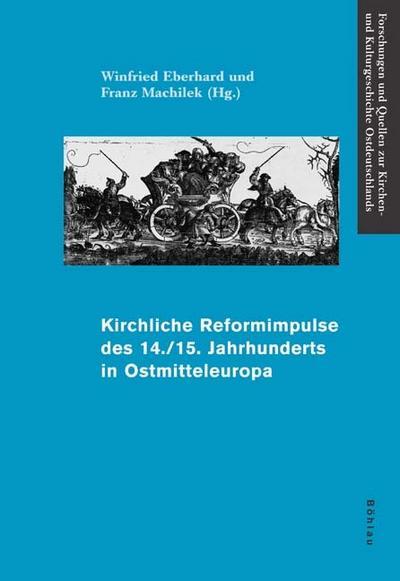 Kirchliche Reformimpulse des 14./15. Jahrhunderts in Ostmitteleuropa