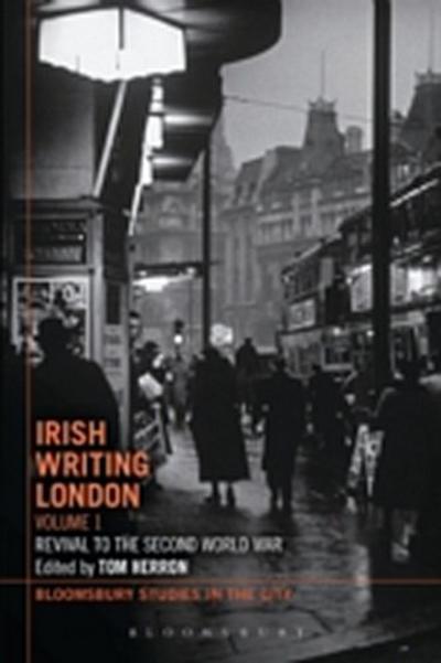 Irish Writing London: Volume 1