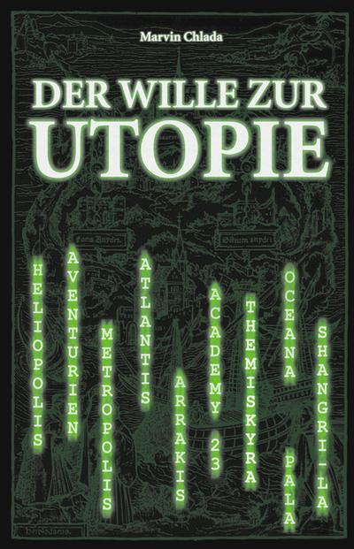 Der Wille zur Utopie