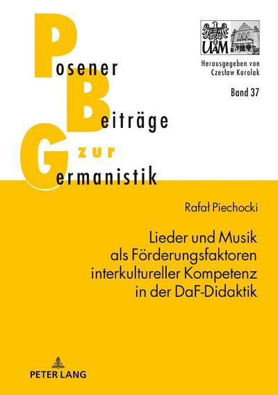 Lieder und Musik als Förderungsfaktoren interkultureller Kompetenz in der DaF-Didaktik