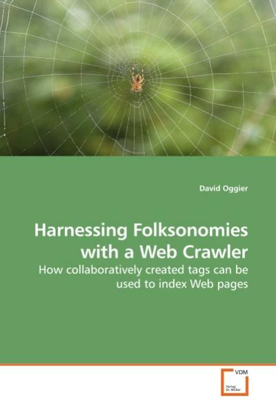 Harnessing Folksonomies with a Web Crawler