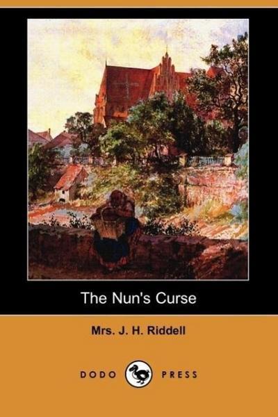 The Nun's Curse (Dodo Press)