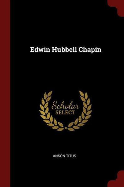 Edwin Hubbell Chapin