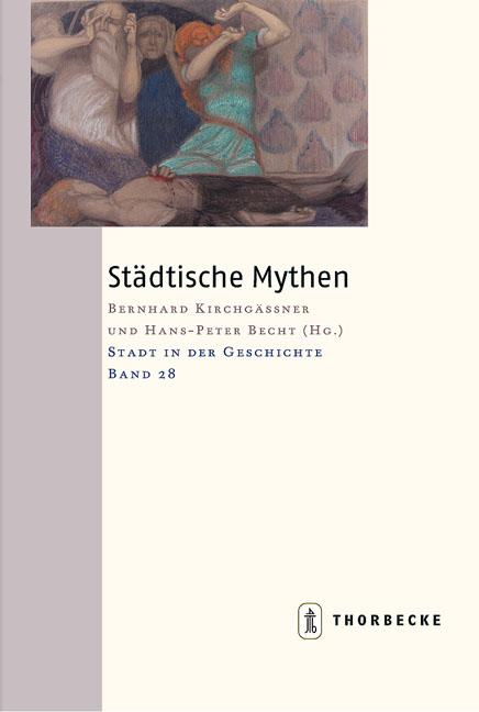 Städtische Mythen Bernhard Kirchgässner