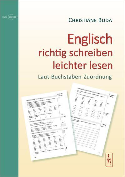 Englisch richtig schreiben - leichter lesen