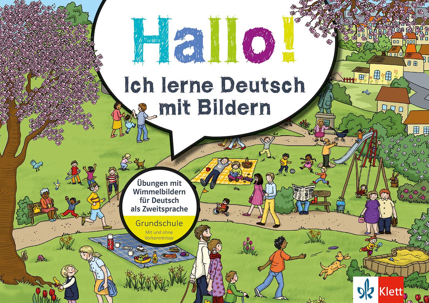 Klett Hallo! Ich lerne Deutsch mit Bildern: Übungen mit Wimmelbildern für D ...