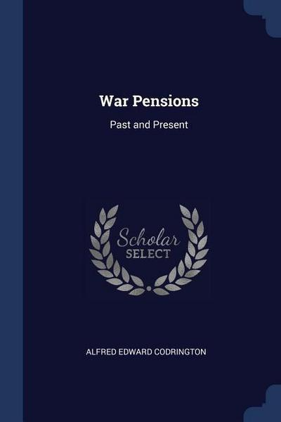 War Pensions: Past and Present