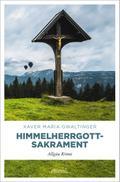 Himmelherrgottsakrament; Allgäu Krimi; Emil B ...