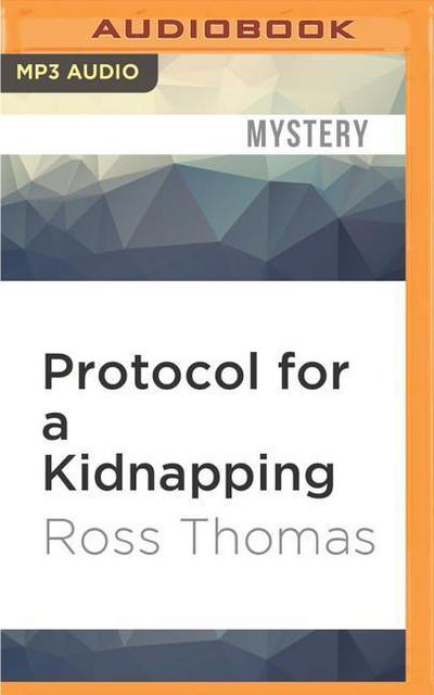 Protocol for a Kidnapping