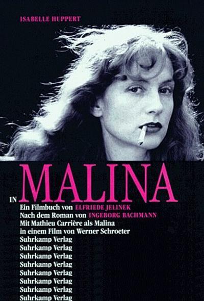 "Isabelle Huppert in ""Malina"": Ein Filmbuch"