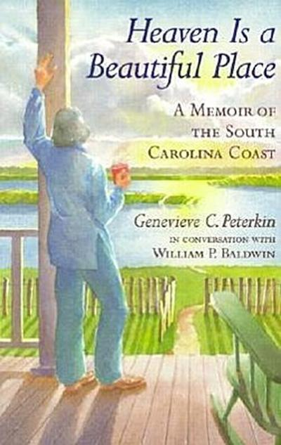 Heaven is a Beautiful Place: A Memoir of the South Carolina Coast