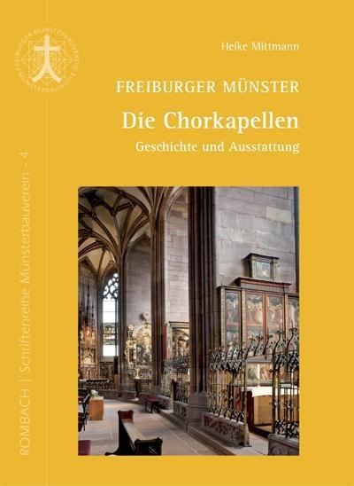 Freiburger Münster - Die Chorkapellen Heike Mittmann