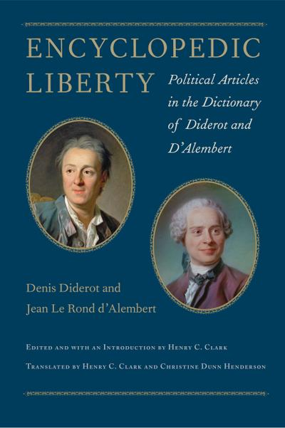 Encyclopedic Liberty: Political Articles in the Dictionary of Diderot and d'Alembert