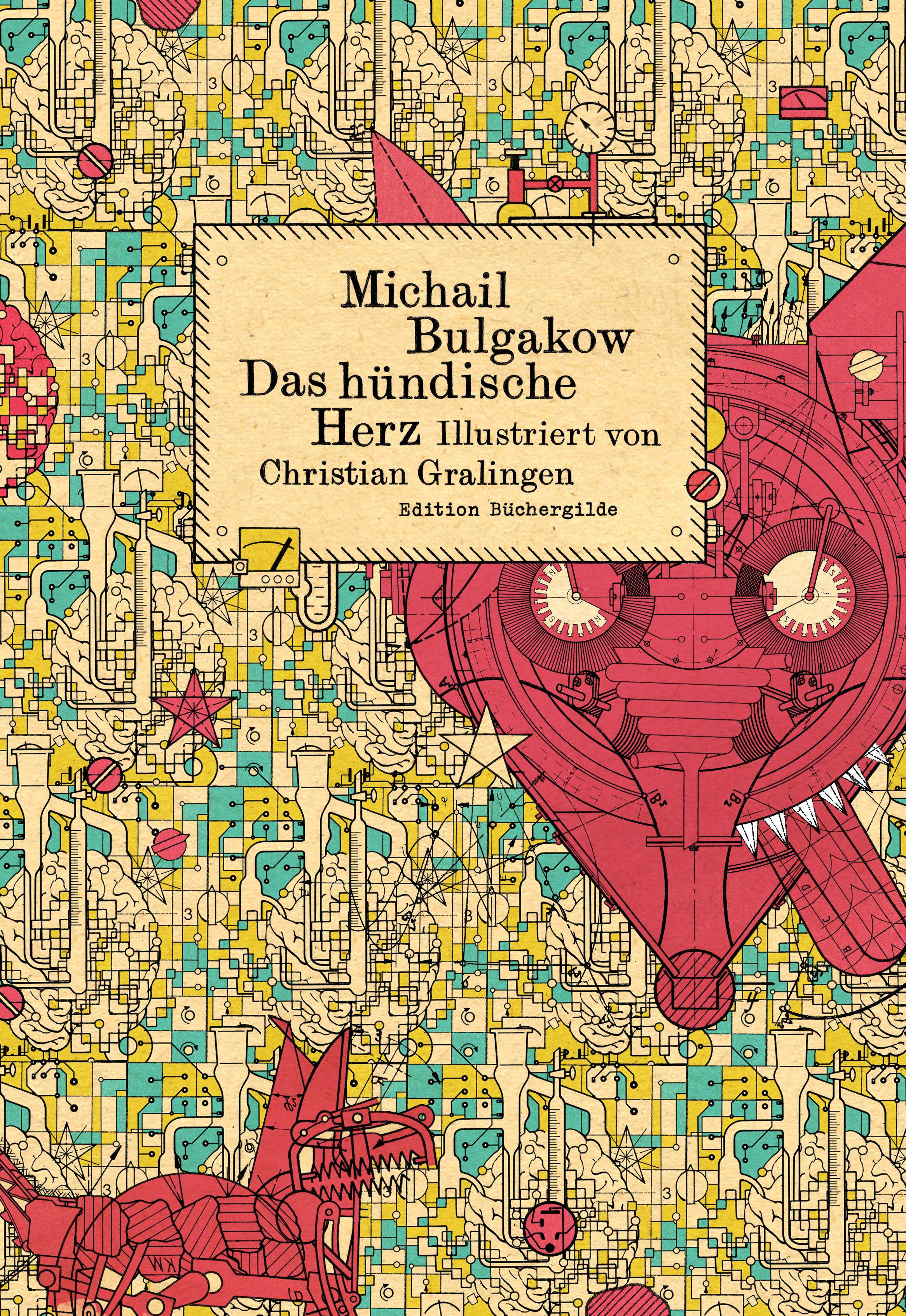 Michail Bulgakow ~ Das hündische Herz 9783864060625