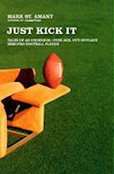 Just Kick It