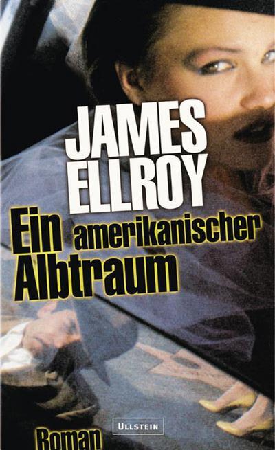 Ein amerikanischer Albtraum: Roman (Die Underworld-Trilogie, Band 2)