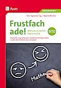 Frustfach ade - Motivationskoffer Mathematik 9-10